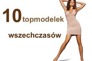 10 x top modelki wszechczasów