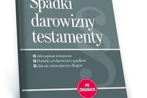 """Nowe informacje o spadkach i testamentach - ksi��ka z """"Gazet� Wyborcz�"""""""