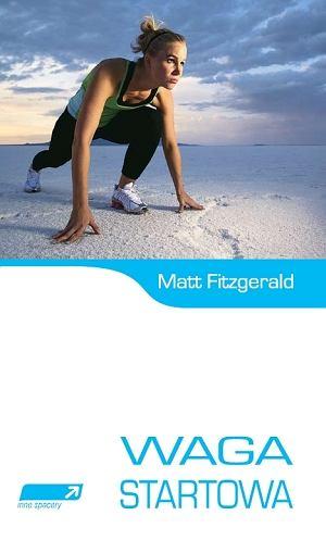 Waga startowa - książka Matta Fitzgeralda