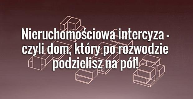 Nieruchomościowa intercyza - czyli dom, który po rozwodzie podzielisz na pół!