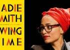 """Zadie Smith i """"Swing Time"""". O czym jest nowa powieść ulubionej pisarki świata?"""