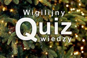 Specjalny wigilijny quiz wiedzy