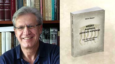 Bálint Magyar, autor i okładka książki 'Węgry. Anatomia państwa mafijnego'