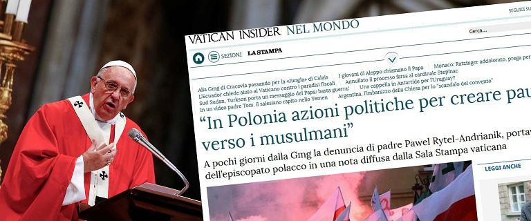 """Ostre stanowisko Watykanu przed �DM. """"Politycy w Polsce podsycaj� l�k do muzu�man�w"""""""