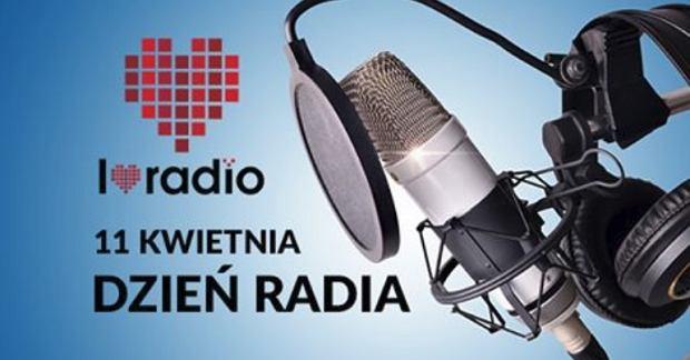 11 kwietnia, Ogólnopolski Dzień Radia 'I Love Radio'