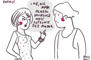 Najbardziej wkurzaj�ce teksty dotycz�ce menstruacji