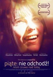Pi�te: nie odchod� - baza_filmow