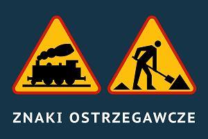 Znaki ostrzegawcze - Znaki drogowe 2017