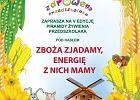 """Akademia Zdrowego Przedszkolaka: """"Zbo�a zjadamy, energi� z nich mamy"""""""