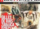 """Zbrodnia marsza�ka Francji. Jutro w """"Ale Historii"""" zaczynamy nowy cykl - """"Seryjni mordercy"""""""