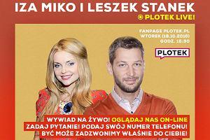 Iza Miko i Leszek Stanek NA ŻYWO na naszym Facebooku! Trwa LIVE STREAM PLOTKA