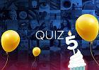 Wyniki konkursu na Święto Quizów z okazji 5. urodzin quizów