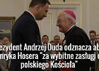 11 listopada. Prezydent Duda wręczył odznaczenia w Belwederze. Drugi po zasłużonym generale... abp Hoser [WIDEO]