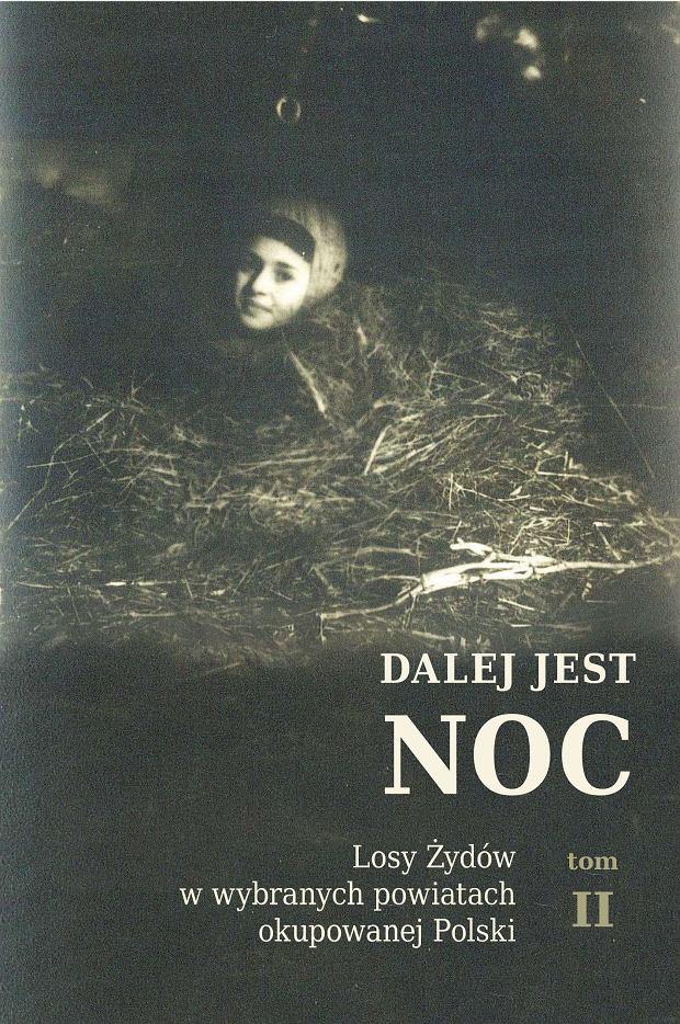Zdjęcie numer 2 w galerii - Nowe badania ukazały ogrom zbrodni Polaków na Żydach. Najniebezpieczniej było w małych miasteczkach