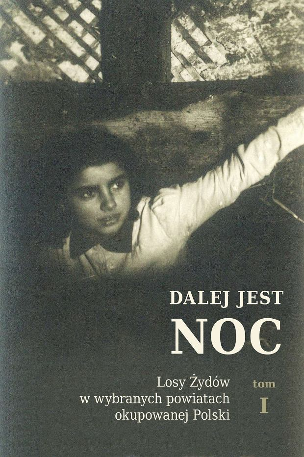 Zdjęcie numer 3 w galerii - Nowe badania ukazały ogrom zbrodni Polaków na Żydach. Najniebezpieczniej było w małych miasteczkach