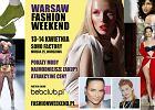 Już dziś startuje Warsaw Fashion Weekend!