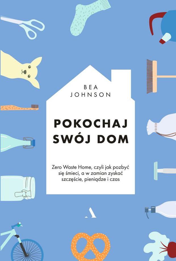 Okładka książki 'Pokochaj swój dom'