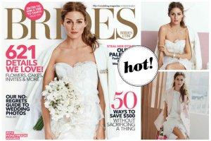 """Olivia Palermo jako przysz�a panna m�oda na ok�adce magazynu """"Brides"""". Kt�r� z zaprezentowanych kreacji gwiazda za�o�y na sw�j �lub?"""