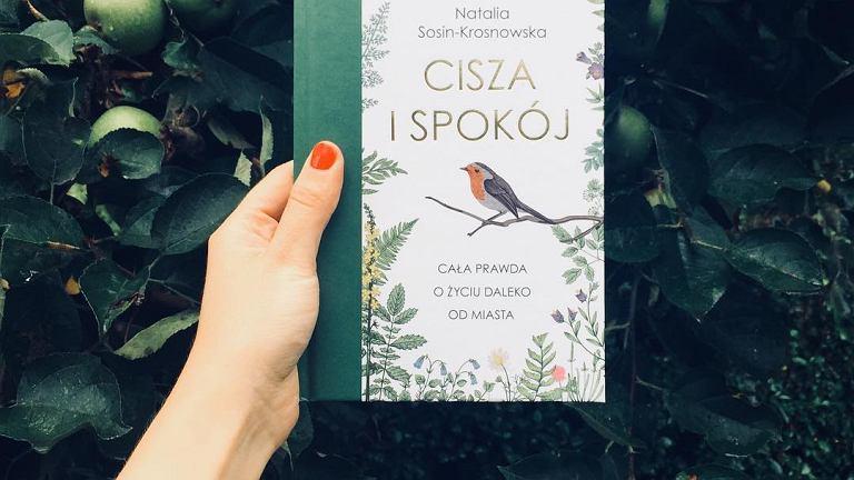 Książka 'Cisza i spokój. Cała prawda o życiu daleko od miasta'