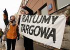 """""""Metro buduj�, Targow� rujnuj�"""". Protest mieszka�c�w"""