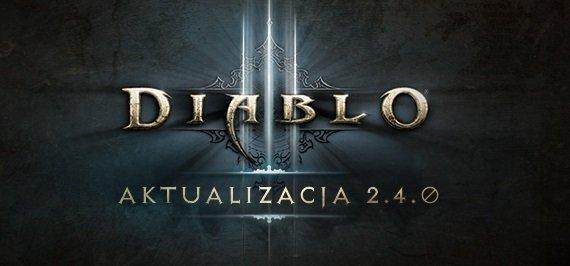 Diablo III aktualizacja 2.4.0
