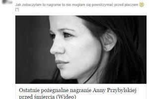 """""""Po�egnalne nagranie Przybylskiej"""". Oszu�ci pr�buj� zarobi� na �mierci aktorki"""