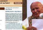 """Wype�nianie """"skrzynki cnót"""", czyli jak publiczne przedszkole przygotowuje si� do kanonizacji Jana Paw�a II"""
