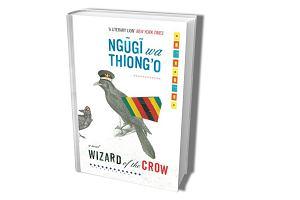 """""""Wizard of the Crow"""". Powieść o strukturze dyktatury"""