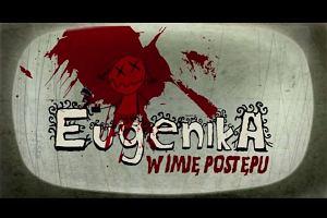 """W """"czarny poniedzia�ek"""" TVP 1 poka�e """"Eugenik�"""" Grzegorza Brauna"""