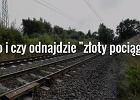 """Badania """"złotego pociągu"""" ruszą w przyszłym tygodniu"""