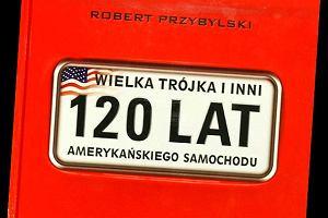 """""""Wielka tr�jka i inni - 120 lat ameryka�skiego samochodu"""""""