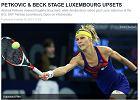 WTA Luksemburg. Kolejna rywalka o Piter: Jest w gazie