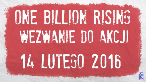Nazywam się Miliard/ One Billion Rising Poland 2016