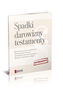 """""""Gazeta Wyborcza"""" z ksi��k� """"Spadki, darowizny, testamenty"""""""
