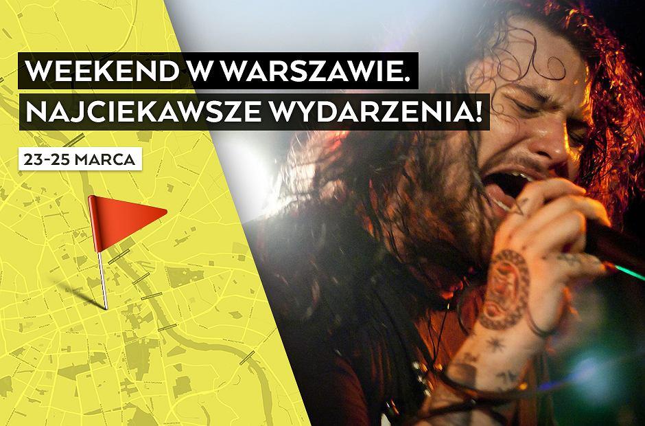 Wydarzenia w Warszawie - weekend 23-25 marca