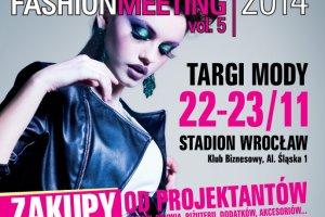 Wroc�aw Fashion Meeting 22-23.11. 2014