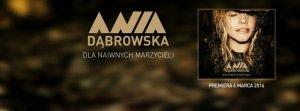 Ania Dąbrowska ujawniła kilka informacji na temat nadchodzącej płyty.