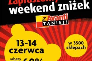 """Weekend Zniżek """"Z Avanti taniej!"""": 13-14 czerwca 2015"""