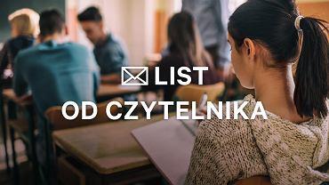 - Bycie dobrym nauczycielem oraz dobrym rodzicem nie jest zadaniem łatwym - pisze nasza czytelniczka.