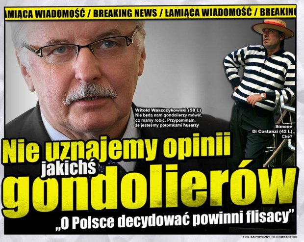Waszczykowski: o Polsce decydować powinni flisacy - PiS nie uznaje opinii Komisji Weneckiej - Faktoid