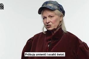 """Vivienne Westwood w kampanii """"Bold Minds Speak"""""""