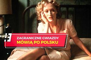 Gwiazdy mówią po polsku w filmach