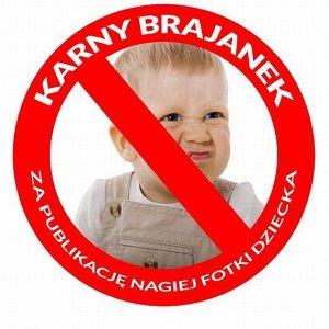 """""""Karny Brajanek"""" za nagie zdj�cie dziecka? Niby s�uszna inicjatywa, ale..."""