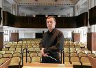 Dyrektor Filharmonii Zabrza�skiej: Nie podoba ci si�, to sam �ap za batut�