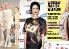 Relacjonujemy Warsaw Fashion Weekend