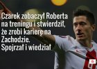 """""""Kiedy Robert pozna� Ani�... przedstawi� si� jako Andrzej"""". Jaki jest Lewandowski?"""