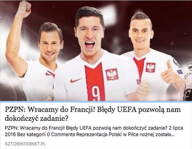 """Polska nie zagra ju� na Euro 2016. """"PZPN: Wracamy do Francji!"""" to kolejne oszustwo na FB"""