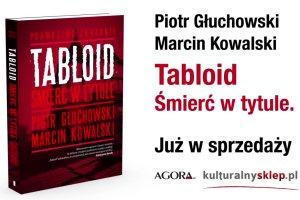 """""""Tabloid. �mier� w tytule"""" - krymina� bez fikcji"""