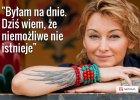 Martyna Wojciechowska opowiada nam o tym, co daje jej siłę