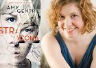 """""""Stracona"""": gdy porwana niegdyś dziewczynka wraca po latach jako kobieta. Amy Gentry pomysłowo nagina konwencję thrillera"""